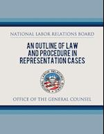 An Outline of Law and Procedure in Representation Cases af National Labor Relations Board