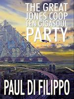 Great Jones Coop Ten Gigasoul Party (and Other Lost Celebrations) af Paul Di Filippo