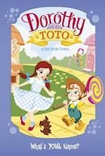 Dorothy and Toto (Dorothy and Toto)