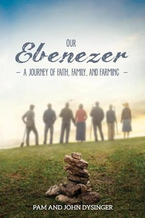 Bog, paperback Our Ebenezer af John Dysinger, Pam Dysinger