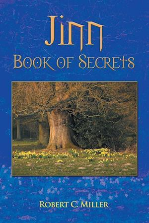 Jinn Book of Secrets af Robert C. Miller