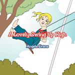 A Lovely Swing Up High af Angela Evans