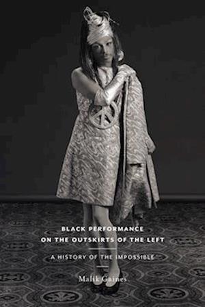 Bog, paperback Black Performance on the Outskirts of the Left af Malik Gaines