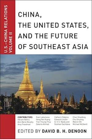 Bog, paperback China, the United States, and the Future of Southeast Asia