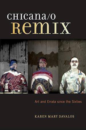 Chicana/O Remix af Karen Mary Mary Davalos