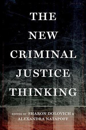 Bog, hardback The New Criminal Justice Thinking