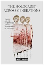 The Holocaust Across Generations af Janet Jacobs