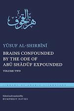 Brains Confounded by the Ode of Abu Shaduf Expounded (Library of Arabic Literature)