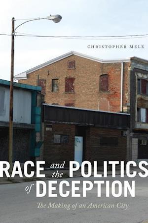 Bog, hardback Race and the Politics of Deception af Christopher Mele