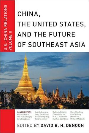 Bog, hardback China, the United States, and the Future of Southeast Asia