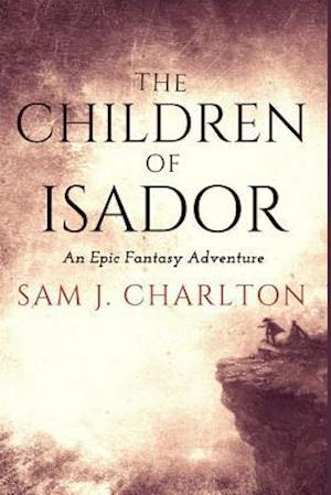 Bog, paperback The Children of Isador af Sam J. Charlton