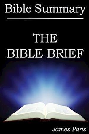 The Bible Brief af James Paris