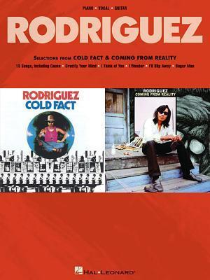 Selections from Cold Fact & Coming from Reality af Rodriguez