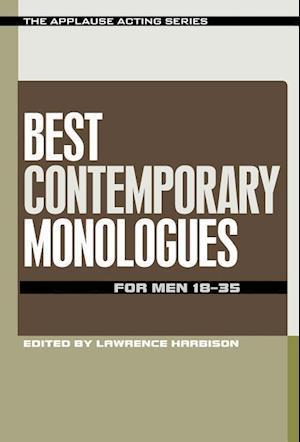 Best Contemporary Monologues for Men 18-35 af Lawrence Harbison
