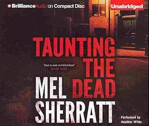 Taunting the Dead af Mel Sherratt