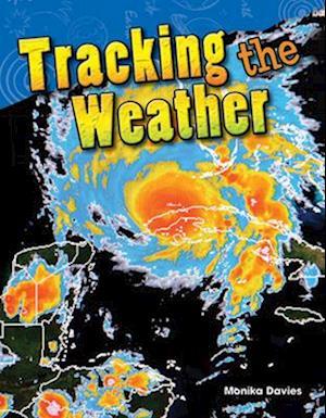 Tracking the Weather af Monika Davies