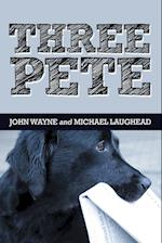 Three Pete af John Wayne, Michael Laughead