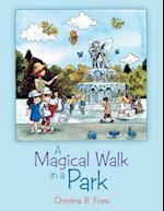 A Magical Walk in a Park af Christina B. Fiore