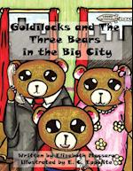 Goldilocks and the Three Bears in the Big City