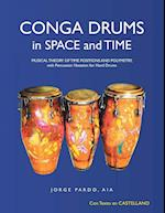 Conga Drums in Space and Time