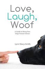 Love, Laugh, Woof