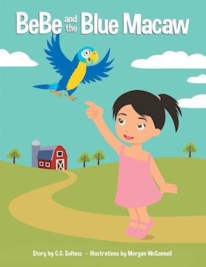 Bog, paperback Bebe and the Blue Macaw af C. C. Soltesz