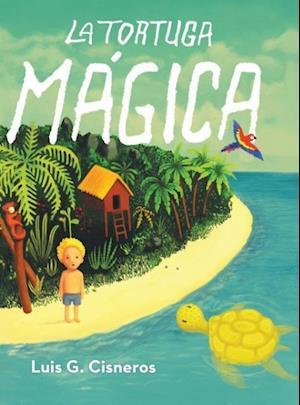 Bog, hardback La Tortuga Magica af Luis G. Cisneros