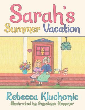 Bog, paperback Sarah's Summer Vacation af Rebecca Kluchonic