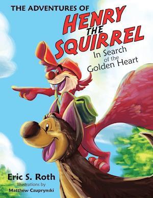 Bog, paperback The Adventures of Henry the Squirrel af Eric S. Roth