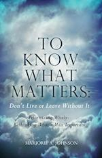 To Know What Matters