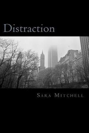 Distraction af Sara Mitchell