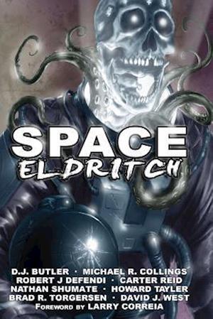 Space Eldritch af D. J. Butler, Michael R. Collings, Robert J. Defendi