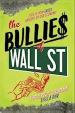 The Bullies of Wall Street af Sheila Bair
