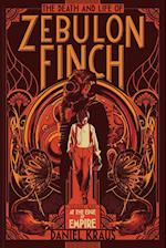 At the Edge of Empire (Death and Life of Zebulon Finch)