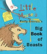 Little Mouse's Big Book of Beasts