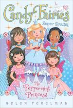 The Peppermint Princess (Candy Fairies)