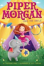 Piper Morgan Joins the Circus (Piper Morgan)
