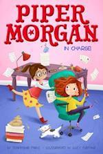 Piper Morgan in Charge! (Piper Morgan)