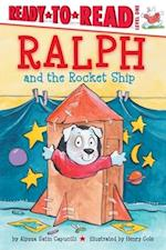 Ralph and the Rocket Ship (Ready-To-Read)