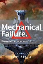 Mechanical Failure af Joe Zieja