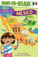 Living in Mexico (Living In Ready to Read)