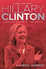 Hillary Clinton (A Real life Story)