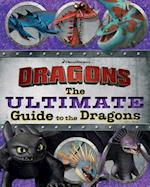 The Ultimate Guide to the Dragons (How to Train Your Dragon TV, nr. 1)