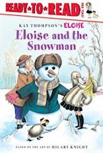 Eloise and the Snowman (Ready-To-Read)