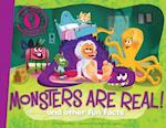 Monsters Are Real! (Did You Know...?)