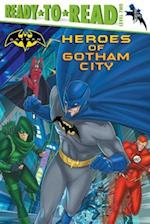 Heroes of Gotham City (Ready-To-Read)