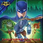 Creatures of Crime (The Batman)