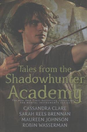 Tales from the Shadowhunter Academy af Various