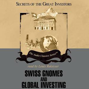 Swiss Gnomes and Global Investing af Alex Green, Ron Holland