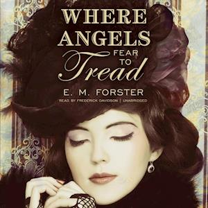 Where Angels Fear to Tread af E. M. Forster